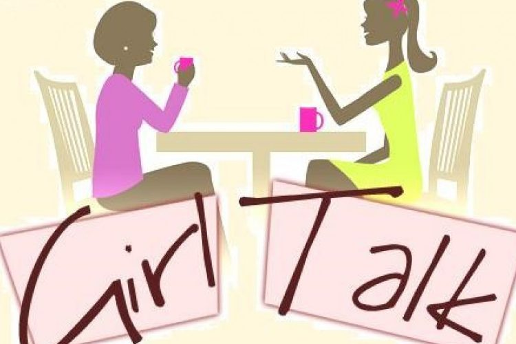Let's Have Some Girl Talk