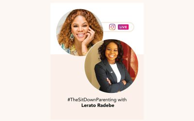 TheSitDownParenting with Lerato Radebe