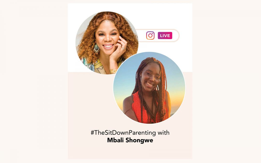 TheSitDownParenting with Mbali Shongwe