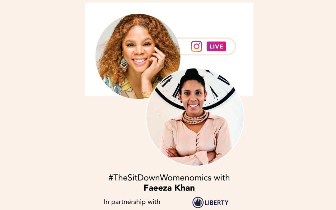 TheSitDownWomenomics with Faeeza Khan